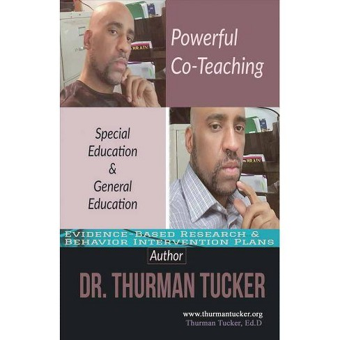 Powerful Co-Teaching - by  Thurman Tucker (Paperback) - image 1 of 1