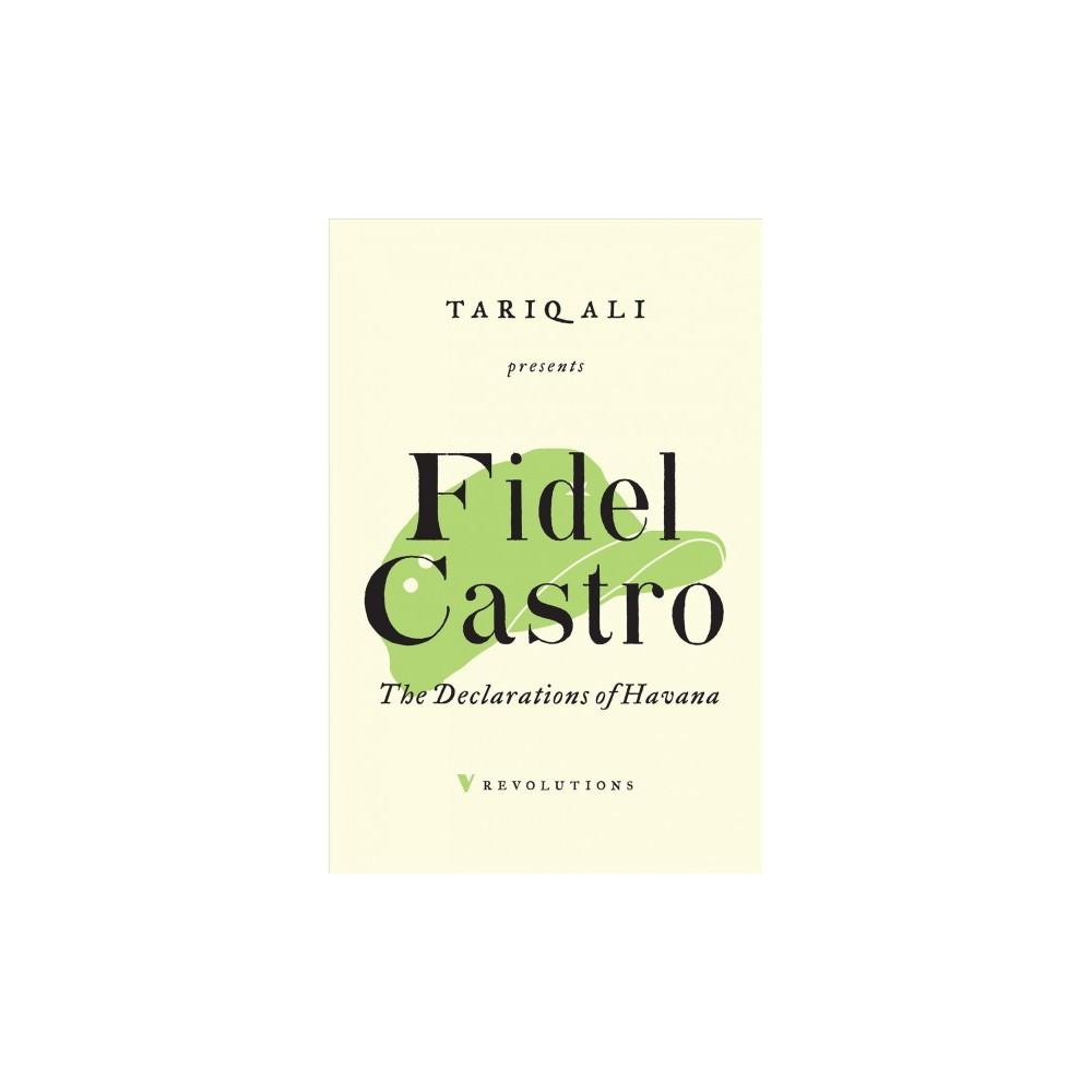Declarations of Havana - (Revolutions) by Fidel Castro (Paperback)