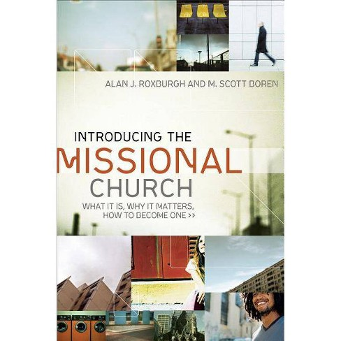 Introducing the Missional Church - (Allelon Missional) by  Alan J Roxburgh & M Scott Boren (Paperback) - image 1 of 1