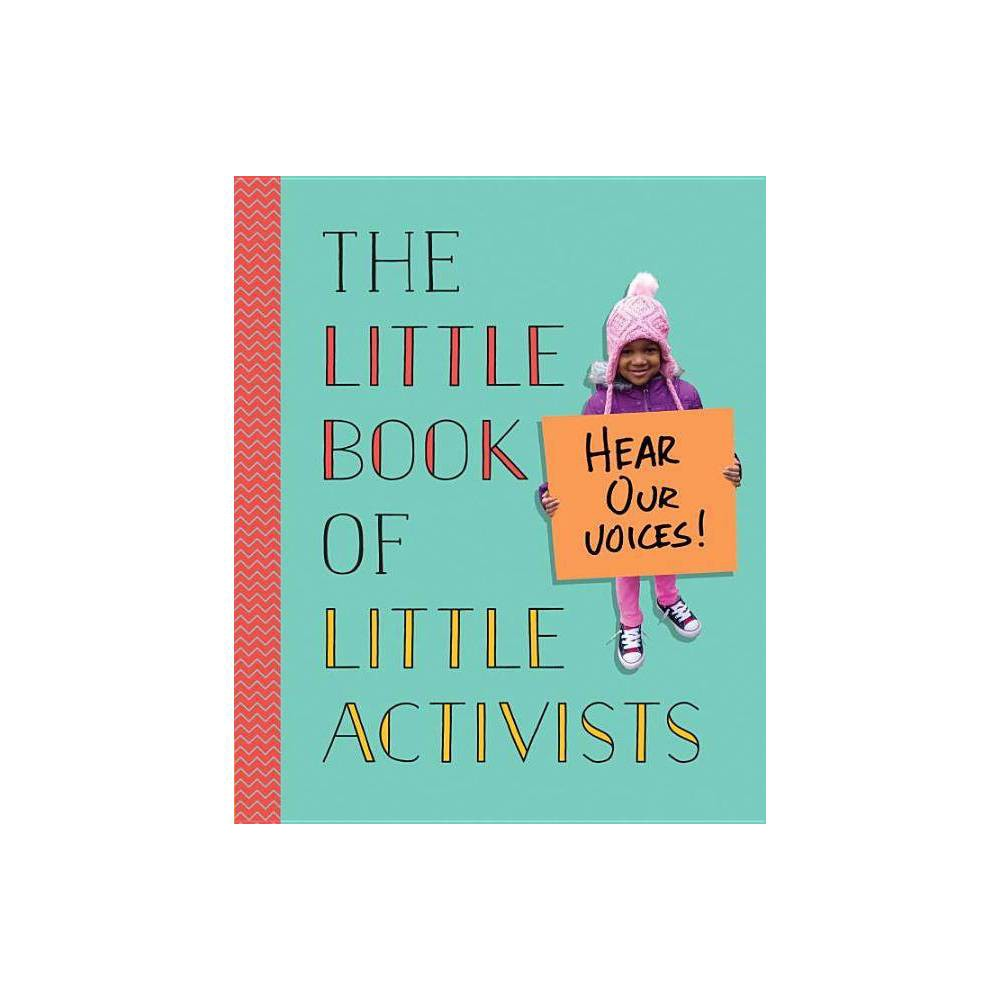 The Little Book Of Little Activists Hardcover