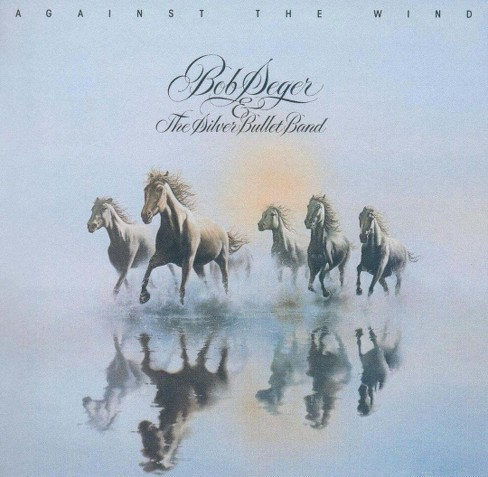 Bob Seger & the Silver Bullet Band - Against the Wind (CD) - image 1 of 10