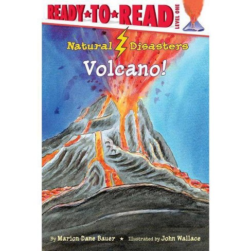 Volcano! - (Natural Disasters (Aladdin)) by  Marion Dane Bauer (Paperback) - image 1 of 1