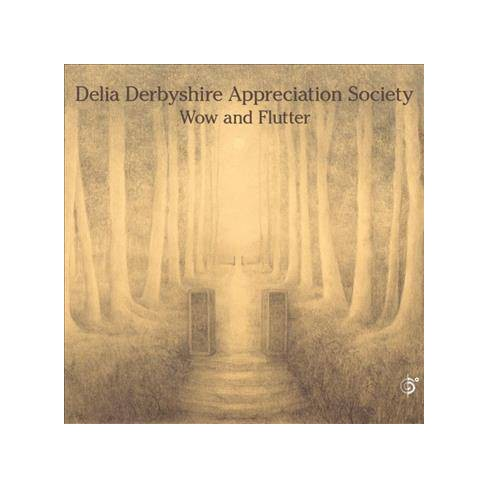 Delia Derbyshire Appreciation Society - Wow And Flutter (CD) - image 1 of 1