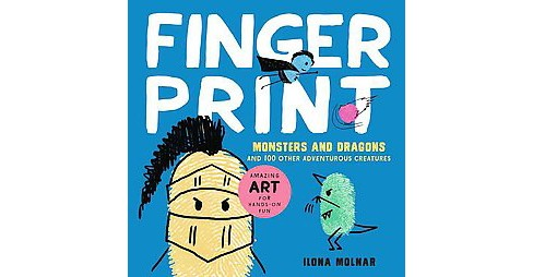 Fingerprint Monsters and Dragons : And 100 Other Adventurous Creatures (Paperback) - image 1 of 1