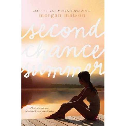 Second Chance Summer - by  Morgan Matson (Hardcover) - image 1 of 1