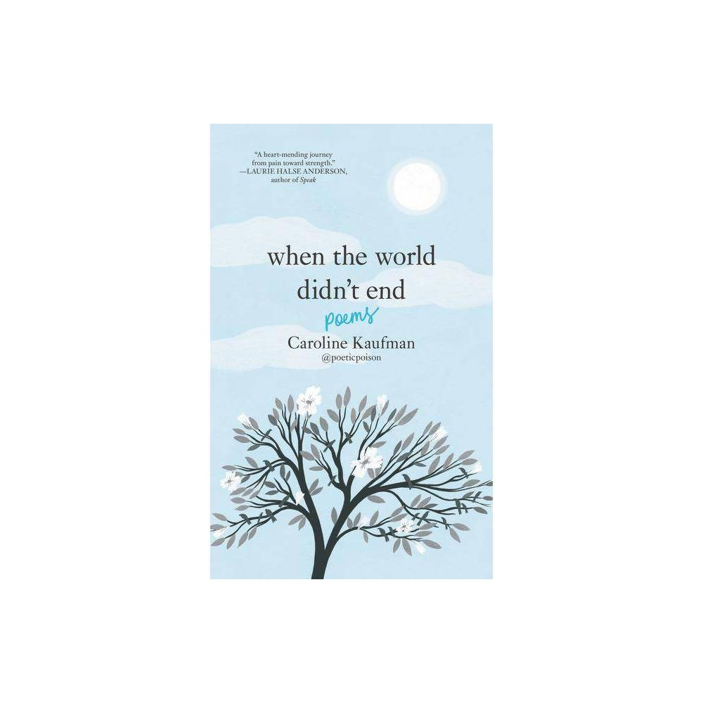 When The World Didnt End – by Caroline Kaufman (Hardcover) Promos