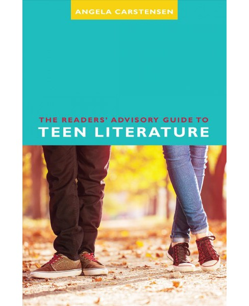 Readers' Advisory Guide to Teen Literature -  by Angela Carstensen (Paperback) - image 1 of 1