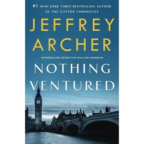 Nothing Ventured - (William Warwick Novels) by  Jeffrey Archer (Paperback) - image 1 of 1