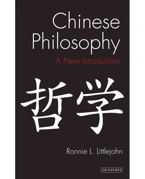 Chinese Philosophy -  by Ronnie L. Littlejohn (Paperback) - image 1 of 1