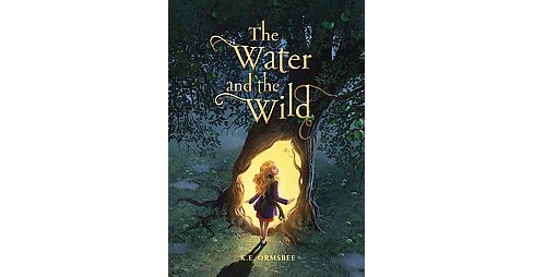 Water and the Wild (Reprint) (Paperback) (K. E. Ormsbee) - image 1 of 1