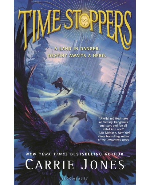 Time Stoppers (Hardcover) (Carrie Jones) - image 1 of 1