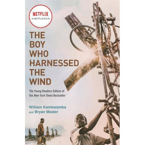 Boy Who Harnessed the Wind : Young Readers Edition -  by William Kamkwamba & Bryan Mealer (Paperback) - image 1 of 1