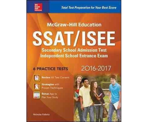 McGraw-Hill Education SSAT/ISEE 2016-2017 : Secondary School Admission Test Independent School Entrance - image 1 of 1