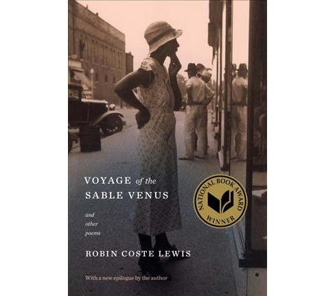Voyage of the Sable Venus : And Other Poems (Reprint) (Paperback) (Robin Coste Lewis) - image 1 of 1
