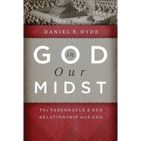 God in Our Midst - by  Daniel R Hyde (Hardcover) - image 1 of 1