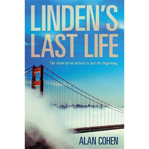 Linden's Last Life - by  Alan Cohen (Paperback) - image 1 of 1