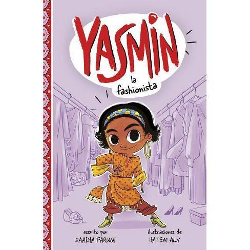 Yasmin la Fashionista - (Yasmin en Espa�ol) by  Saadia Faruqi (Paperback) - image 1 of 1