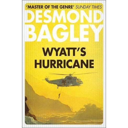 Wyatt's Hurricane - by  Desmond Bagley (Paperback) - image 1 of 1