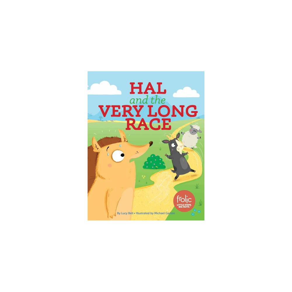 Hal and the Very Long Race (Hardcover) (Lucy Bell)
