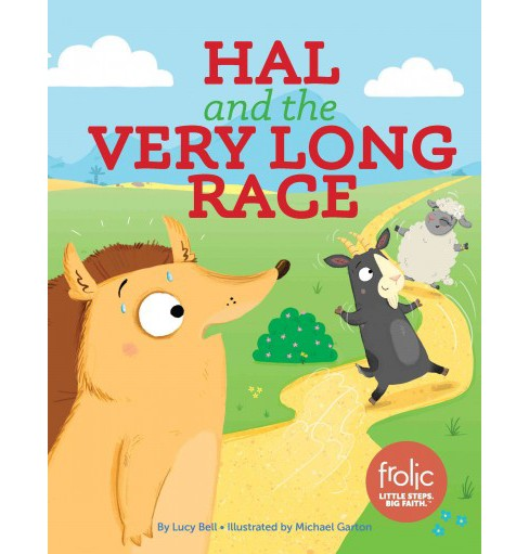 Hal and the Very Long Race (Hardcover) (Lucy Bell) - image 1 of 1
