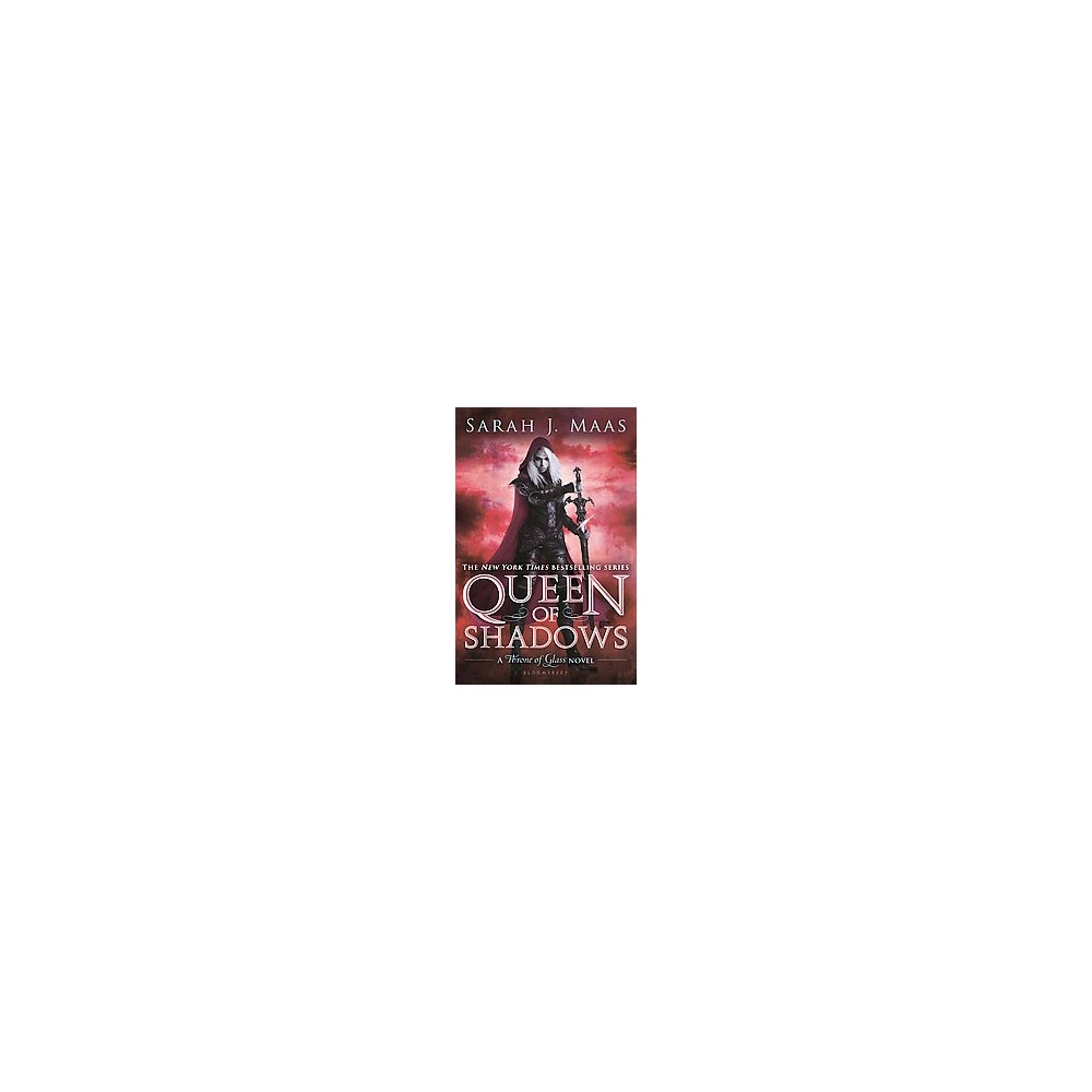 Queen of Shadows (Throne of Glass) (Hardcover) by Sarah J. Maas