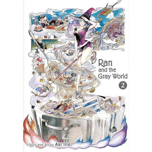 Ran and the Gray World, Vol. 2 - by  Aki Irie (Paperback) - image 1 of 1