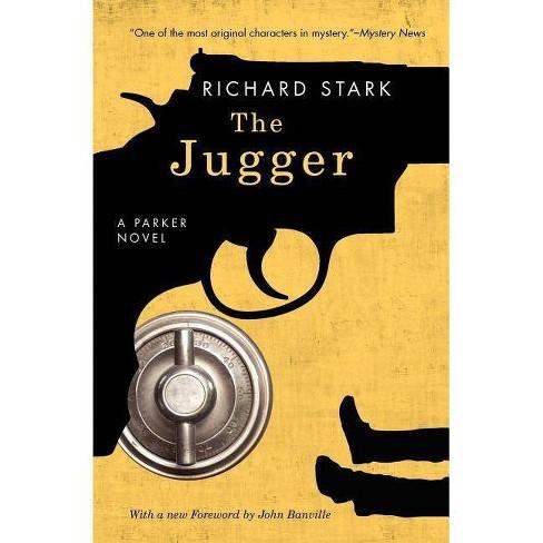 The Jugger - (Parker Novels) by  Richard Stark (Paperback) - image 1 of 1