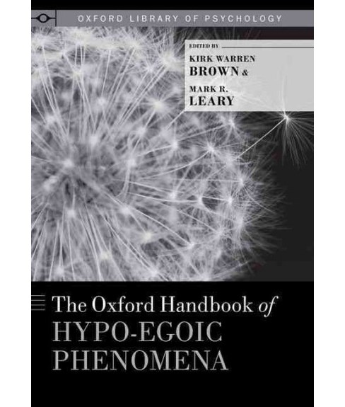 Oxford Handbook of Hypo-Egoic Phenomena (Hardcover) - image 1 of 1