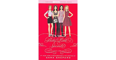 Pretty Little Secrets ( Pretty Little Liars) (Reprint) (Paperback) by Sara Shepard - image 1 of 1