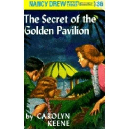 Nancy Drew 36: The Secret of the Golden Pavillion - (Nancy Drew (Hardcover)) by  Carolyn Keene - image 1 of 1