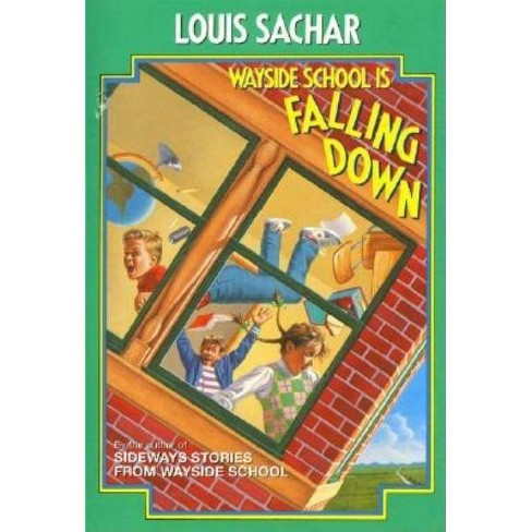 Wayside School Is Falling Down - by  Louis Sachar (Hardcover) - image 1 of 1