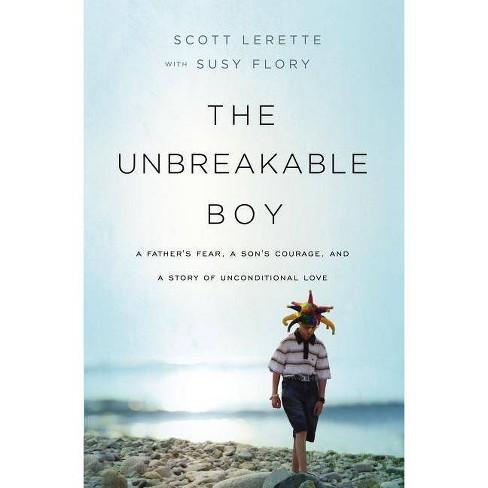 The Unbreakable Boy - by  Scott Michael Lerette (Paperback) - image 1 of 1