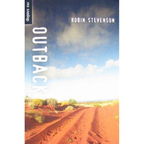 Outback - (Orca Soundings (Quality)) by  Robin Stevenson (Paperback) - image 1 of 1