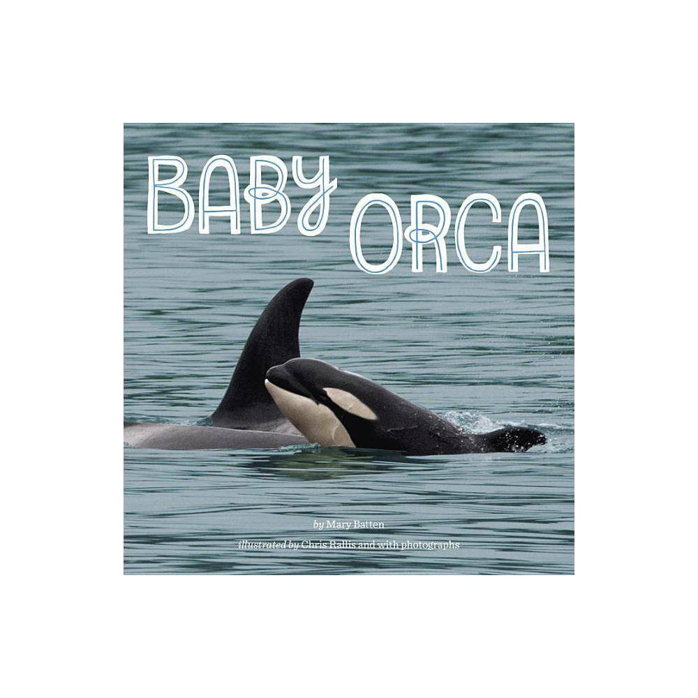 Baby Orca By Mary Batten Paperback