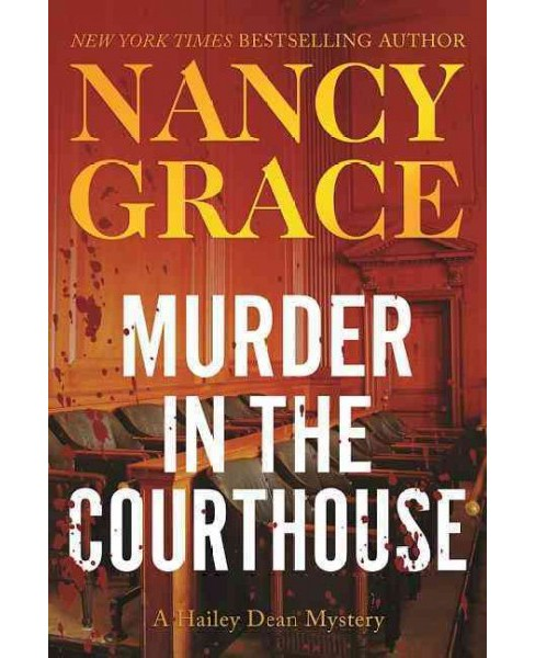Murder in the Courthouse (Hardcover) (Nancy Grace) - image 1 of 1