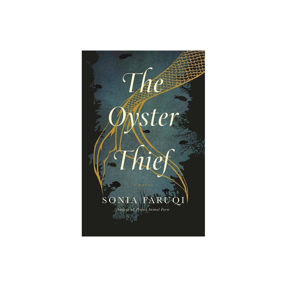 The Oyster Thief By Sonia Faruqi Paperback