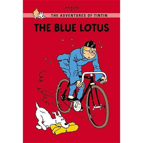 The Blue Lotus - (Tintin Young Readers Editions) by  Herg� (Paperback) - image 1 of 1