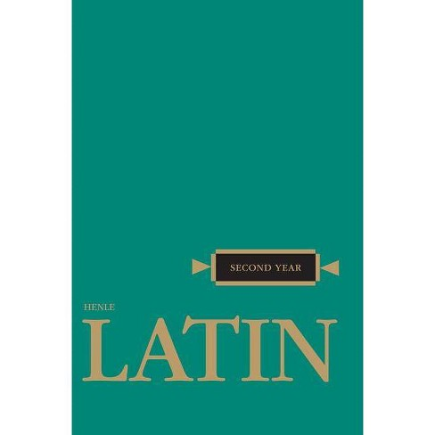 Henle Latin Second Year - by  Robert J Henle (Paperback) - image 1 of 1
