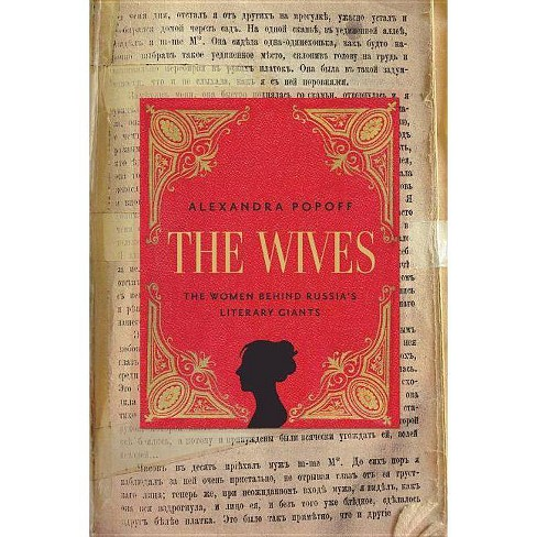The Wives - by  Alexandra Popoff (Hardcover) - image 1 of 1