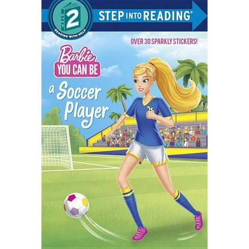 You Can Be a Soccer Player (Barbie) - (Step Into Reading) (Paperback) - image 1 of 1