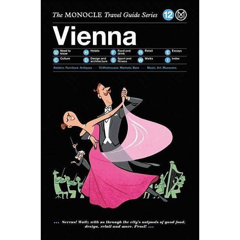 The Monocle Travel Guide to Vienna - (Hardcover) - image 1 of 1
