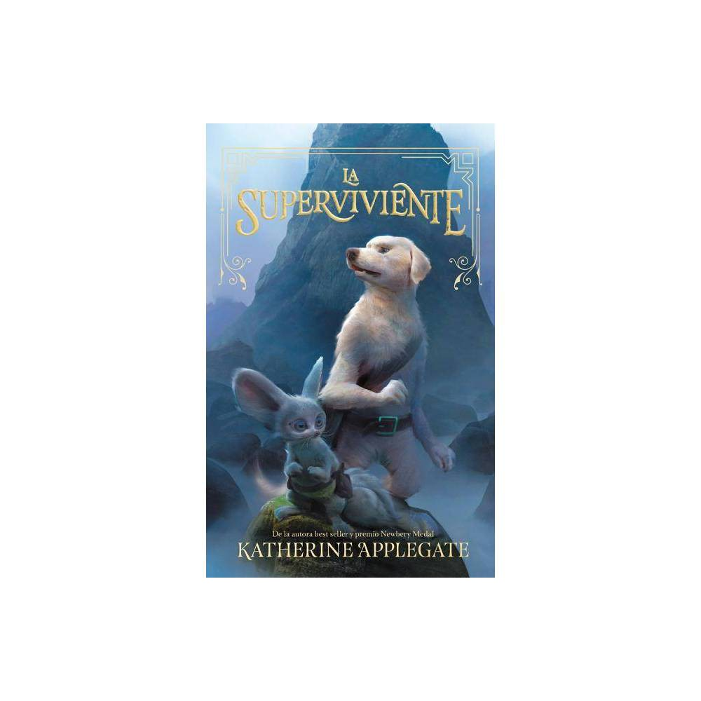 La Superviviente By Katherine Applegate Paperback