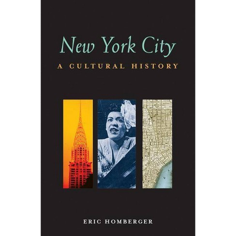 New York City - (Cultural Histories) by  Eric Homberger (Paperback) - image 1 of 1