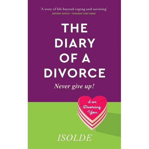 The Diary of a Divorce - by  Isolde (Paperback) - image 1 of 1