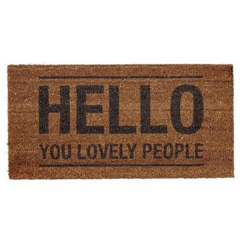 "Coir Doormat ""Hello You Lovely People"" - 3R Studios - image 1 of 1"