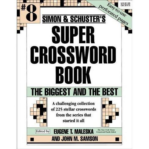 Simon & Schuster Super Crossword Book #8 - (Simon & Schuster Super Crossword Books) (Paperback) - image 1 of 1