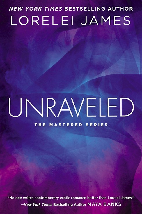 Unraveled (Paperback) by Lorelei James - image 1 of 1