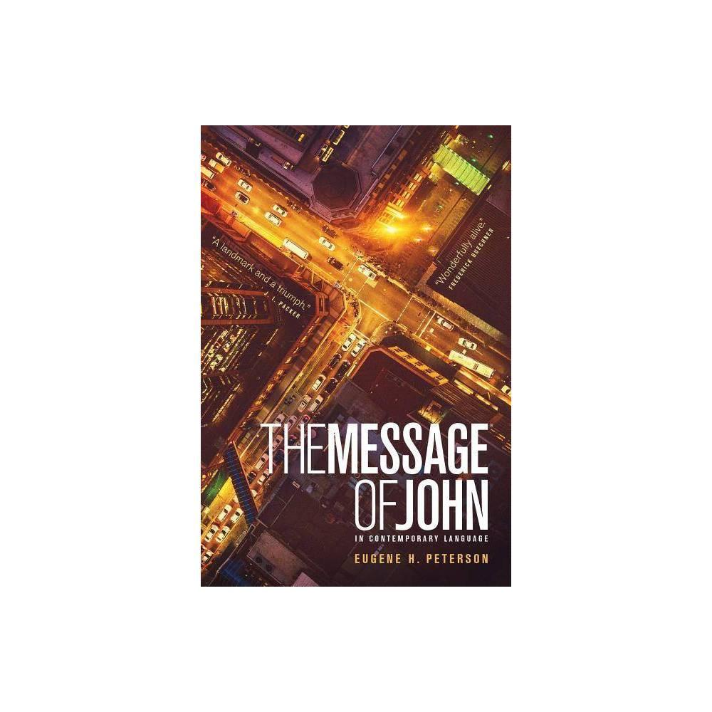 The Message Gospel Of John Paperback