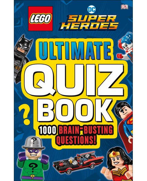 Lego DC Comics Super Heroes Ultimate Quiz Book : 1000 Brain Busting Questions! -  (Paperback) - image 1 of 1