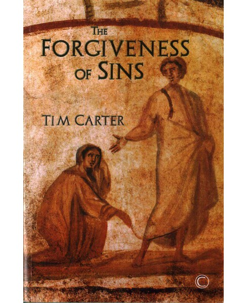 Forgiveness of Sins (Paperback) (Tim Carter) - image 1 of 1
